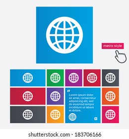 Globe sign icon. World symbol. Metro style buttons. Modern interface website buttons with hand cursor pointer. Vector