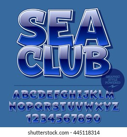 Glossy set of alphabet letters, numbers and punctuation symbols. Reflective vector emblem with text Sea Club