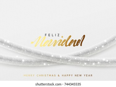 Glowing Christmas background. Spanish text Feliz Navidad. Design traditional Christmas decorations, silver tinsel, bright light garlands. Xmas holiday, vector greeting card