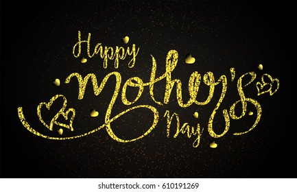 Glowing Golden Happy Mother's Day text design with hearts.