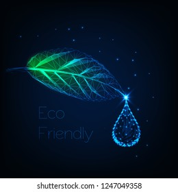 Glowing low polygonal herb leaf with water droplet and text eco friendly on dark blue background. Ecology, alternative medicine concept. Futuristic wireframe design vector illustration.