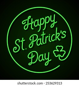 Glowing neon sign - Happy St. Patrick's Day lettering with shamrock on a dark green background. Eps8 Illustration.