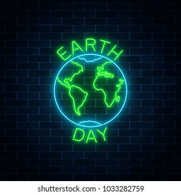 Glowing neon sign of world earth day with globe symbol and greeting text on dark brick wall background. Earth day neon banner. Vector illustration.