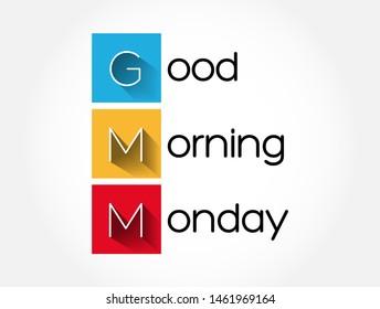 GMM - Good Morning Monday acronym, concept background