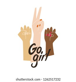Go girl illustration with raised women hands and lettering