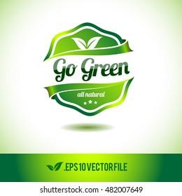 Go green badge label seal stamp logo text design green leaf template vector eps