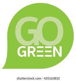 Go Green bubble.  Vector illustration