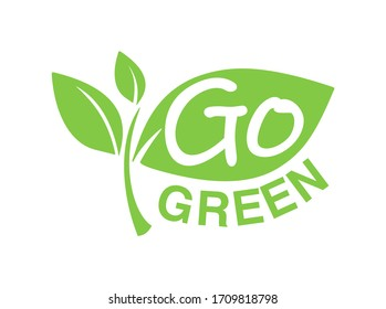 Go Green emblem - eco-friendly stamp for environmental protection organization - isolated vector logo, motivation eco icon, sticker