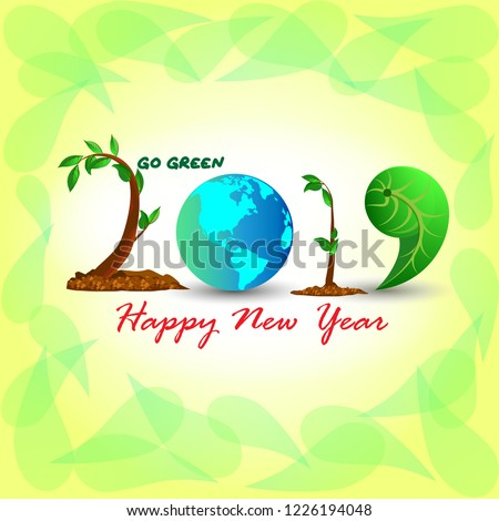 go green happy new year 2019 illustration leaf glob new year card with yellow leaf background