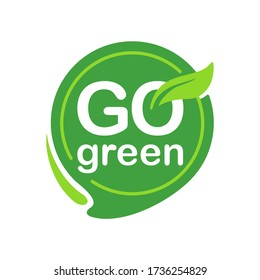 Go Green icon with eco-friendly slogan - green pin with plant leaf and message inside - isolated vector motivation picture