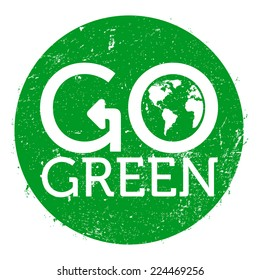 Go green logo circle, grunge, vector illustration
