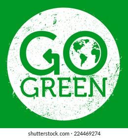 Go green logo circle, grunge, vector illustration