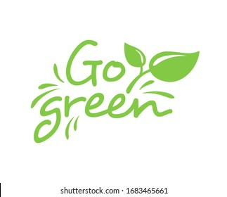 Go Green motivation emblem - eco-friendly stamp for environmental protection organization - isolated vector logo, eco icon, sticker