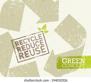 Go Green Recycle Reduce Reuse Eco Concept . Vector Creative Organic Illustration On Paper Background.