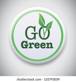 Go Green - Vector Button Badge