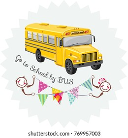 Go to school by bus. Sticker. Vector