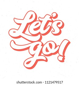 Let´s go - Tee Design For Printing