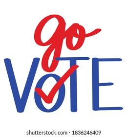 Go Vote! lettering text design. 2020 presidential campaign in the United States.