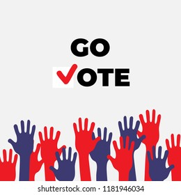 Go vote poster template. Isolated up hands holding together. Election campaign flyer Leaflet Social ad. Teamwork, collaboration, voting, concert. Colorful vector flat illustration concept
