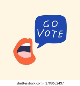 Go vote. Speech bubble flew out from mouth. Vector illustration.