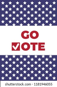 Go vote. Voting concept elections. Symbols vector design template. Red Check marks icon. Social motivational quote poster. Election campaign Flyer Leaflet ad