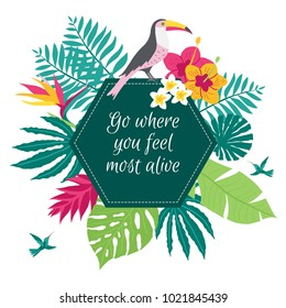 Go where you feel most alive quote typography, vector illustration