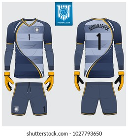 Goalkeeper jersey or soccer kit, long sleeve, goalkeeper glove template design. Sport t-shirt mock up. Front and back view football uniform. Flat football logo label. Vector Illustration.