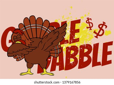 Gobble dabble y'all.