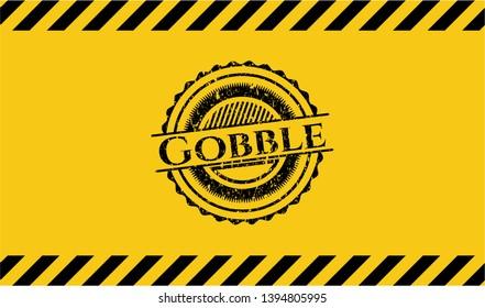 Gobble inside warning sign, black grunge emblem. Vector Illustration. Detailed.