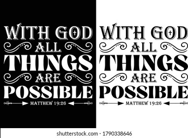 With God all things are possible-Christian cross with Bible verse, Christian Runner Bible Verse Women's t-shirt Design, Bible quote, Inspirational Motivational Quote