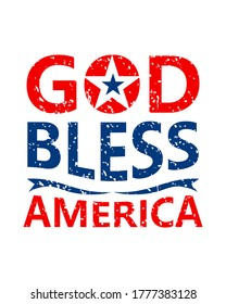 God bless America, Spiritual and religion slogan quotes for vector elements, t-shirt print and merchandising design