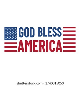 God bless America. Vector Typography illustration with american flag. Patriotic banner