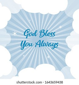 God bless you always blue text with blue and white cloud background with rays