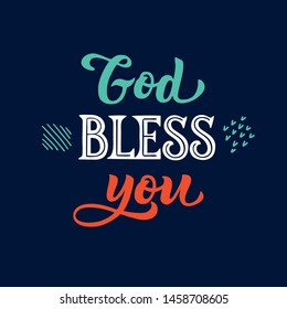 God bless you - Handwritten lettering phrase. On a white isolated background. Great calligraphy print for poster, decorative boards and cards. In vintage style