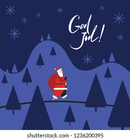 God Jul, which is swedish or norwegian and means Merry christmas and Happy new year 2019 with santa claus. Santa with gifts is walking through the forest.
