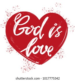 God is love the quote on the background of the heart, calligraphic text symbol of Christianity hand drawn vector illustration sketch