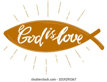 God is love the quote on the background of the fish, calligraphic text symbol of Christianity hand drawn vector illustration sketch