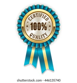 Gold 100 percent certified quality badge, rosette with blue ribbon