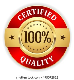 Gold 100 percent certified quality badge /button with red border on white background