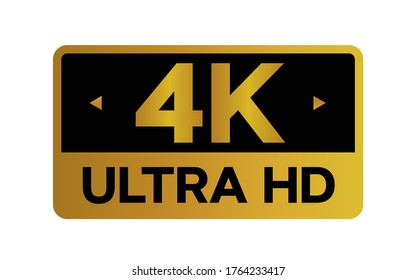 Gold 4k Ultra HD label isolated on white background. High resolution Icon logo; High Definition TV / Game screen monitor display vector label.