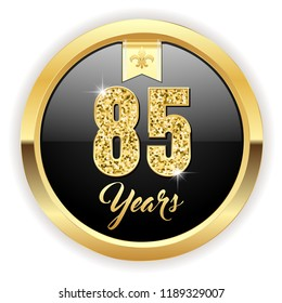 Gold 85 years, anniversary button with gold letters