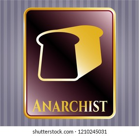 Gold badge with bread icon and Anarchist text inside