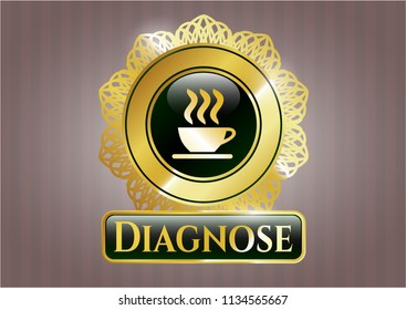Gold badge with coffee cup icon and Diagnose text inside