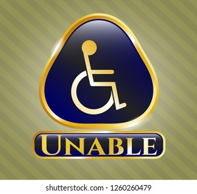 Gold badge with disabled (wheelchair) icon and Unable text inside