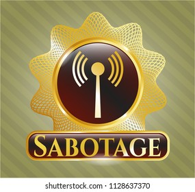Gold badge or emblem with antenna signal icon and Sabotage text inside