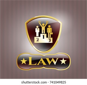 Gold badge or emblem with business competition, podium icon and Law text inside