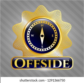 Gold badge or emblem with compass icon and Offside text inside