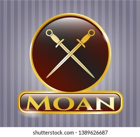 Gold badge or emblem with crossed swords icon and Moan text inside