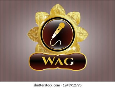 Gold badge or emblem with microphone icon and Wag text inside