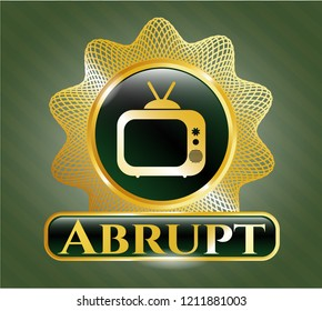 Gold badge or emblem with old tv, television icon and Abrupt text inside